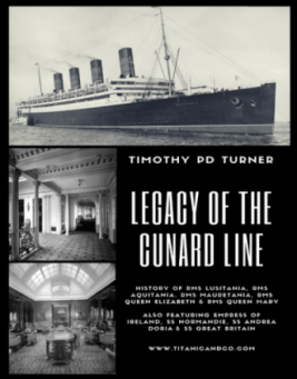Legacy of the Cunard Line by Timothy PD Turner